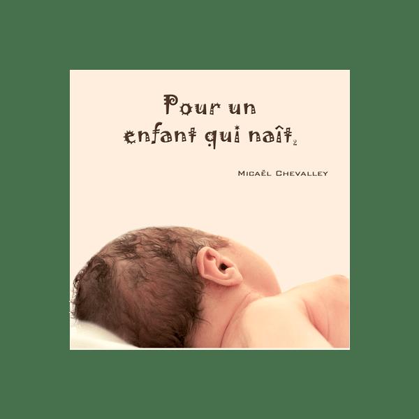 Pour un enfant qui naît